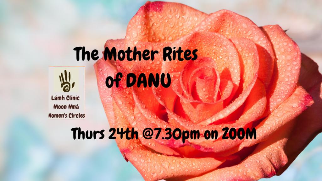 LÁMH CLINIC MOON MNÁ CIRCLE – GODDESS DANU Mother Rites